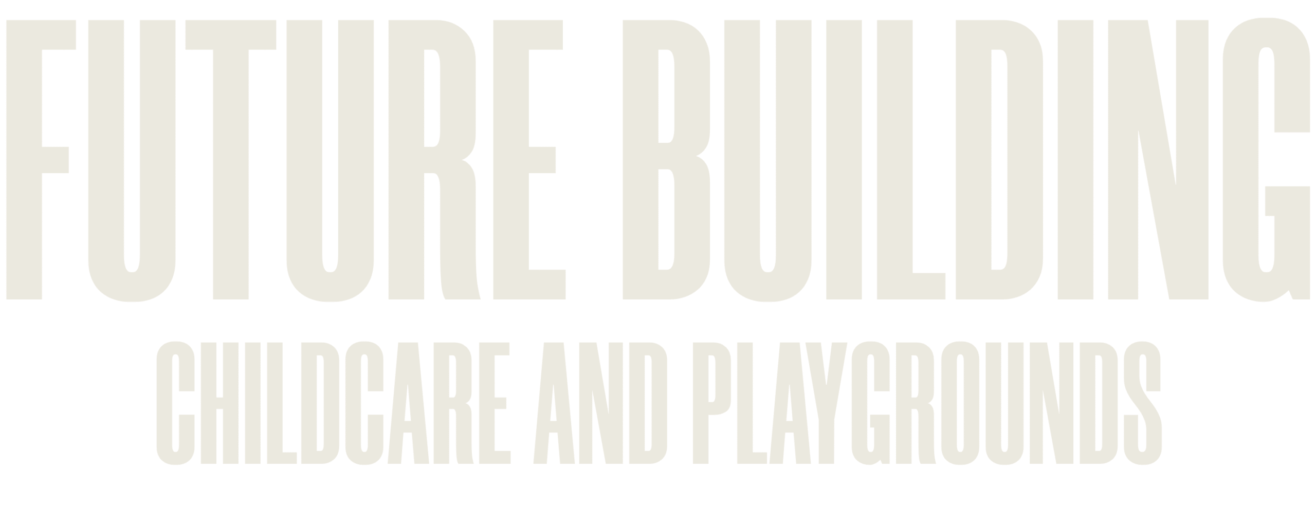 Future building childcare and playgrounds