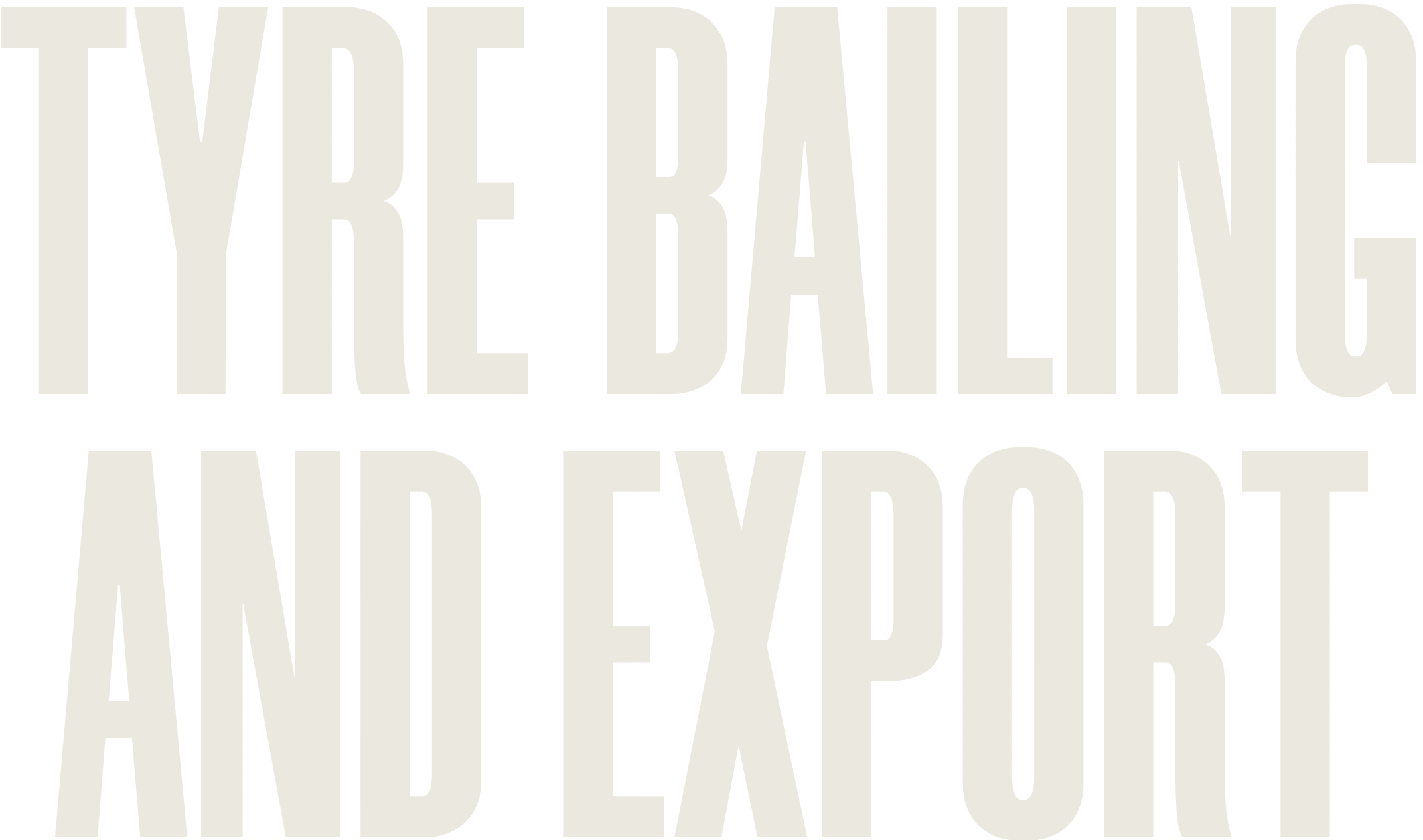 Tyre bailing and export