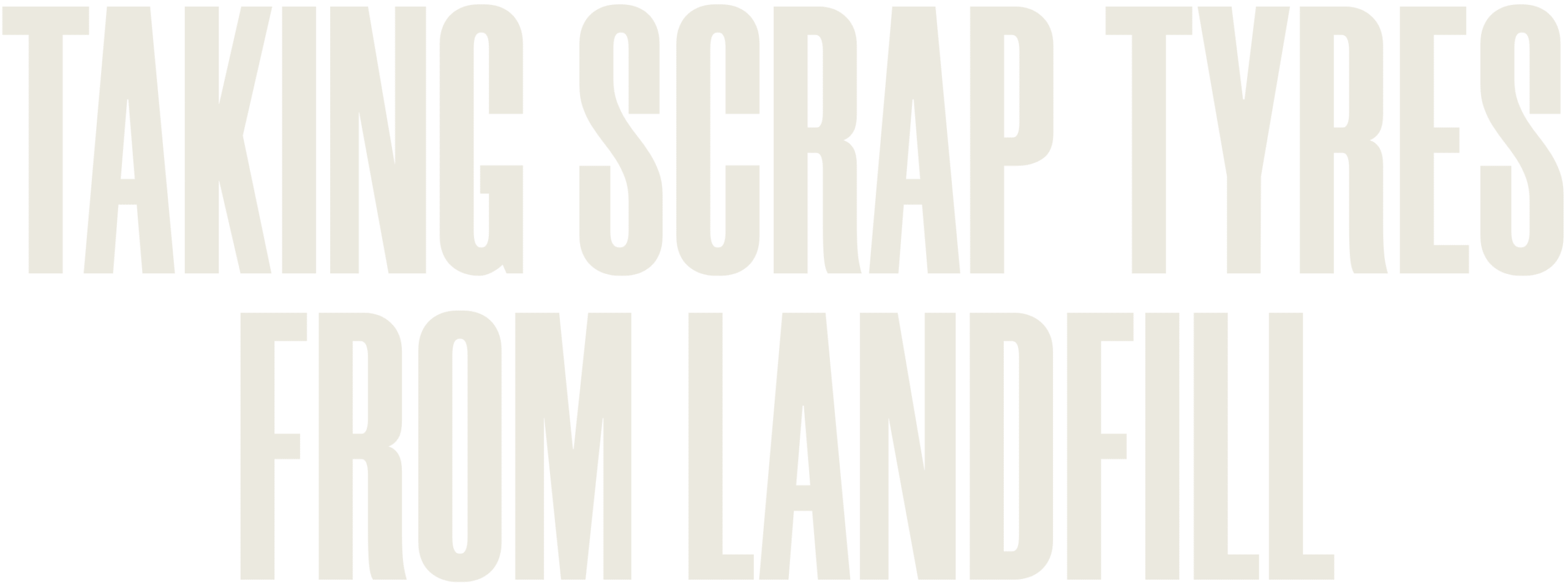 Taking scrap tyres from landfill